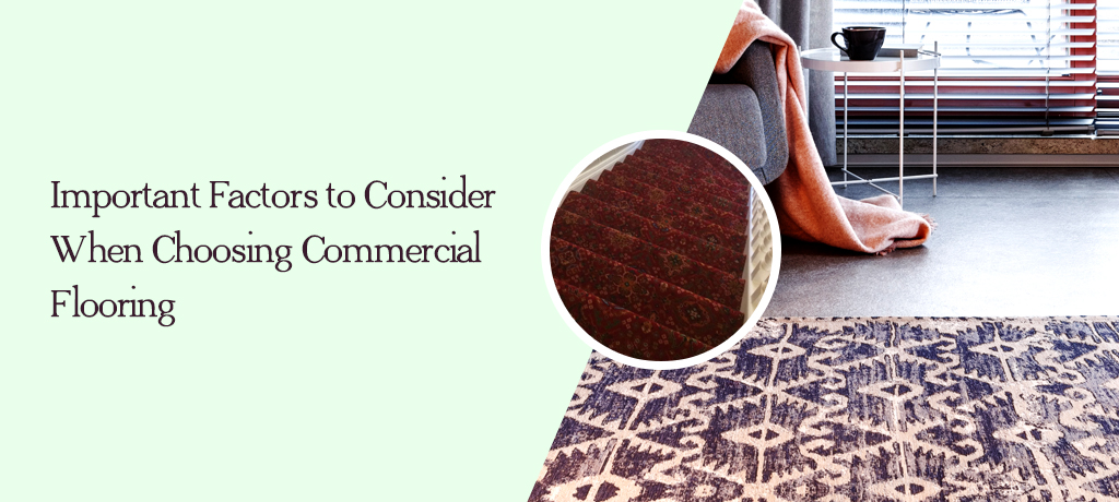Important Factors to Consider When Choosing Commercial Flooring