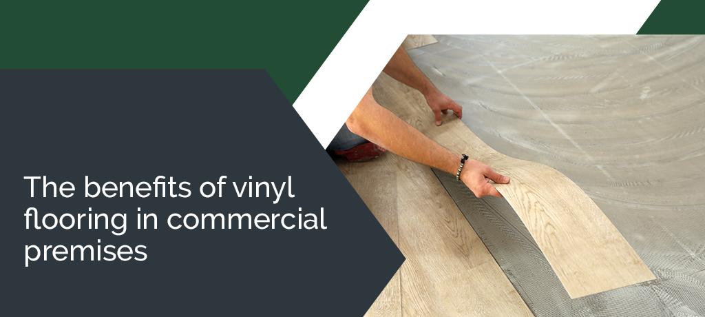 The benefits of vinyl flooring in commercial premises